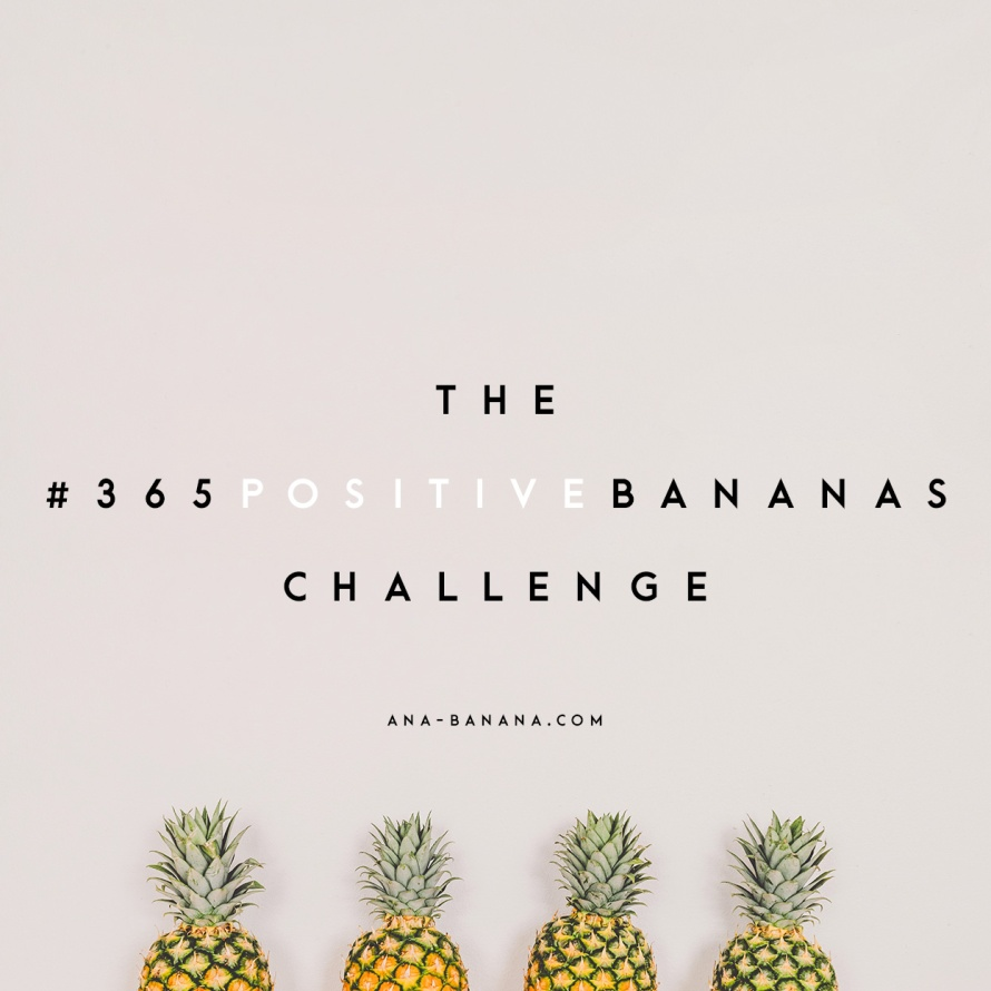 365positiveBananas Challenge Quote