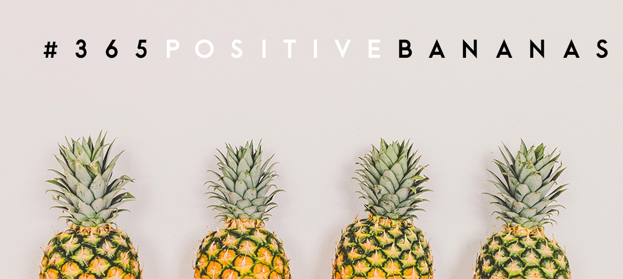 365 positive Bananas Challenge Quote